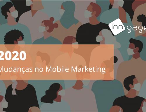 2020: As Mudanças do Mobile Marketing