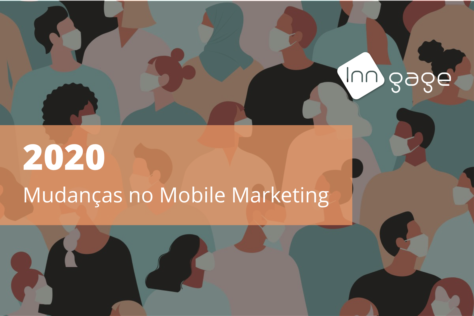 2020: As Mudanças do Mobile Marketing